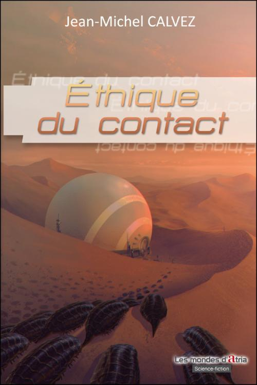 Éthique du contact de Jean-Michel Calvez