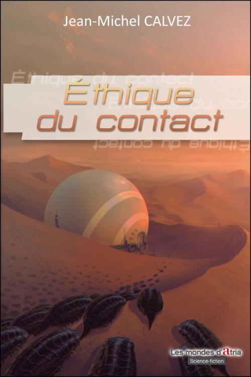 Éthique du contact de Jean-Michel Calvez