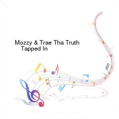 SceneHdtv Download Links for Mozzy_And_Trae_Tha_Truth-Tapped_In-2016-CR