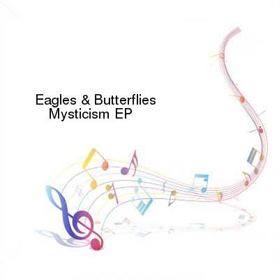 SceneHdtv Download Links for Eagles_And_Butterflies-Mysticism_EP-WEB-2016-BB8