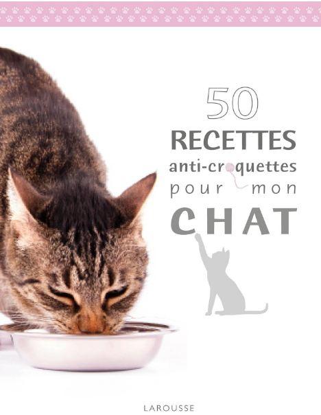 télécharger 50 recettes anti croquettes pour mon chat