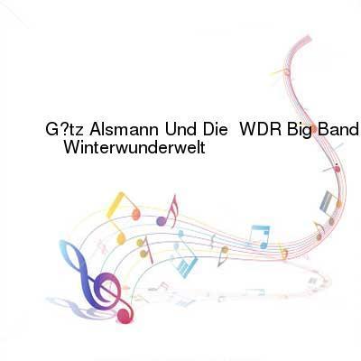 SceneHdtv Download Links for Goetz_Alsmann_Und_Die_WDR_Big_Band-Winterwunderwelt-DE-CD-FLAC-2006-VOLDiES