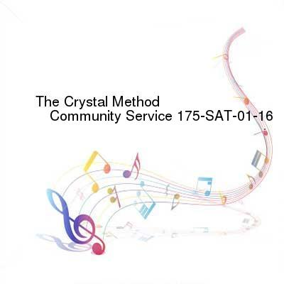 SceneHdtv Download Links for The_Crystal_Method_-_Community_Service_175-SAT-01-16-2017-TALiON