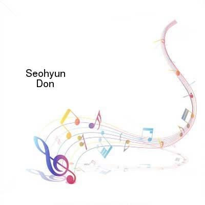 SceneHdtv Download Links for Seohyun-Dont_Say_No-WEB-KR-2017-TosK