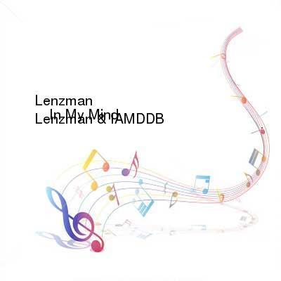 SceneHdtv Download Links for Lenzman_And_IAMDDB-In_My_Mind-(NQ002IMM)-WEB-2017-PRESCRiPTiON