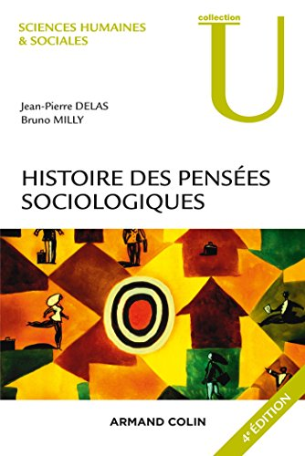 télécharger Histoire des pensées sociologiques - 4e éd