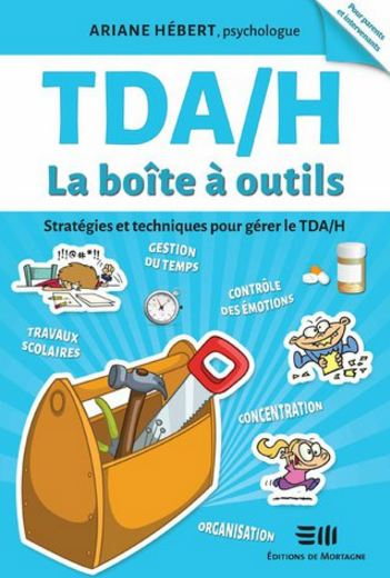 TELECHARGER MAGAZINE TDA H La boite a outils - Ariane Hebert