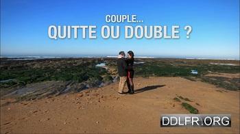Couple... quitte ou double ?