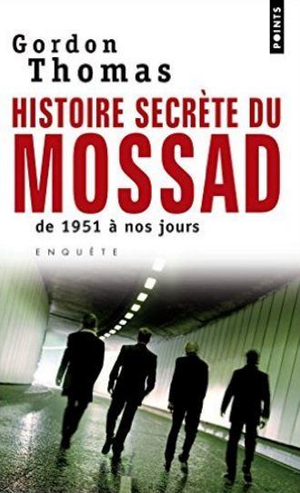 télécharger Histoire secrète du Mossad - Thomas Gordon