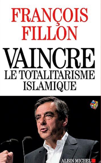 télécharger François Fillon (2016) - Vaincre le totalitarisme islamique