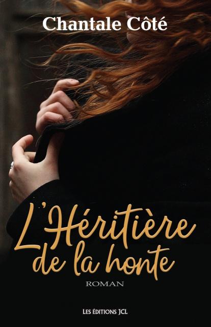 télécharger L'Héritière De La Honte - Chantale Côté 2016