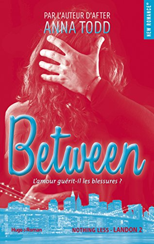 Landon saison 2-Nothing Less-Between - Anna Todd