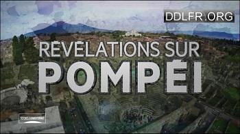 Révélations sur Pompéi