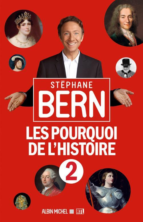 Les Pourquoi De L'histoire 2 de Stéphane Bern