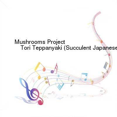 SceneHdtv Download Links for Mushrooms_Project-Tori_Teppanyaki_(Succulent_Japanese_Delicacy)-(PN030)-WEB-2012-ENSLAVE
