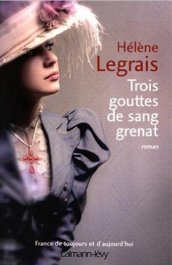 TELECHARGER MAGAZINE Trois gouttes de sang grenat de Hélène Legrais 2016