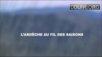 L'Ardèche au fil des saisons