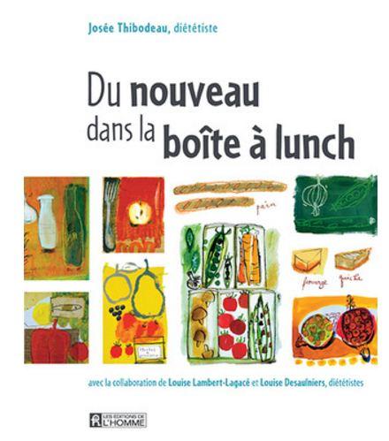 TELECHARGER MAGAZINE Du nouveau dans la boite a lunc - Josee Thibodeau