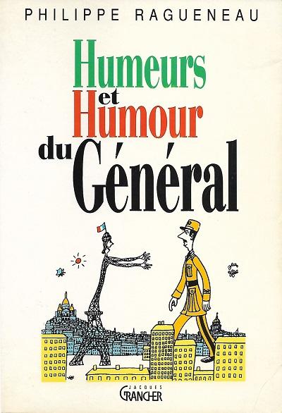 TELECHARGER MAGAZINE Humeurs et humour du General - Philippe Ragueneau
