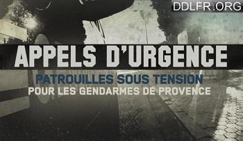 Appels d'urgence Patrouilles sous tensions pour les gendarmes de provence