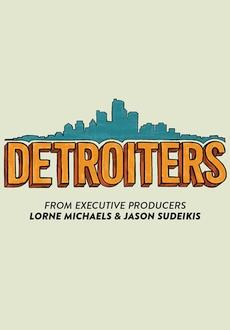 Detroiters {Sezon 01} (2017)