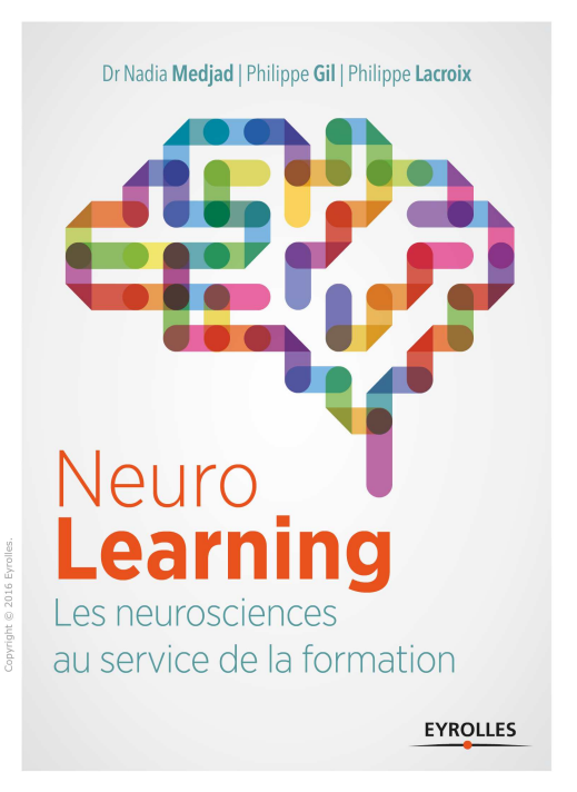 télécharger Neurolearning : Les neurosciences au service de la formation