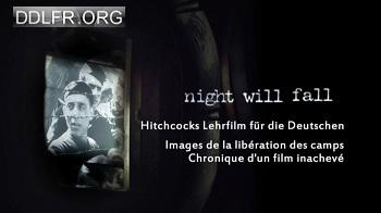Images de la libération des camps Chronique d'un film inachevé