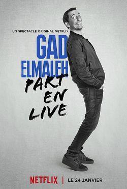 Gad Elmaleh part en live WEBRIP