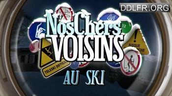 Nos chers voisins au ski