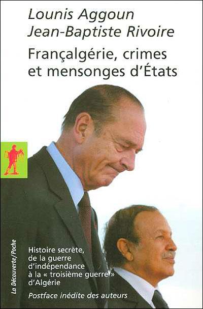 télécharger Françalgérie, crimes et mensonges d'États - Lounis Aggoun & Jean-Baptiste Rivoire