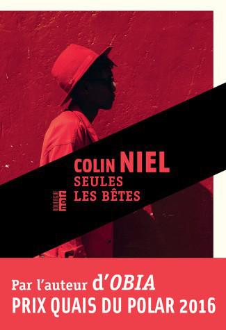 Seules Les Bêtes - Colin Niel 2017