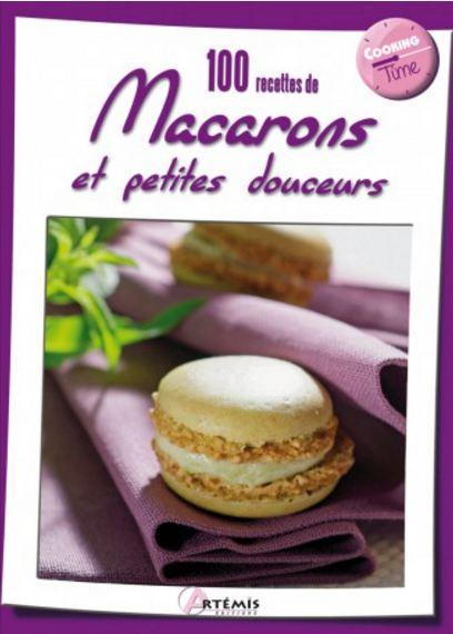 télécharger 100 Recettes De Macarons Et Petites Douceurs