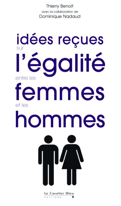télécharger Idées reçues sur l'égalité entre les femmes et les hommes