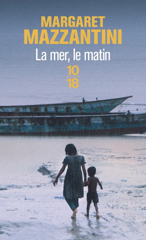 Margaret Mazzantini - La mer, le matin