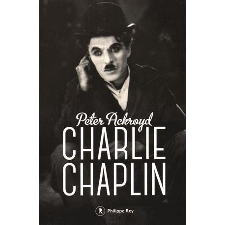 télécharger Charlie Chaplin de Peter Ackroyd.