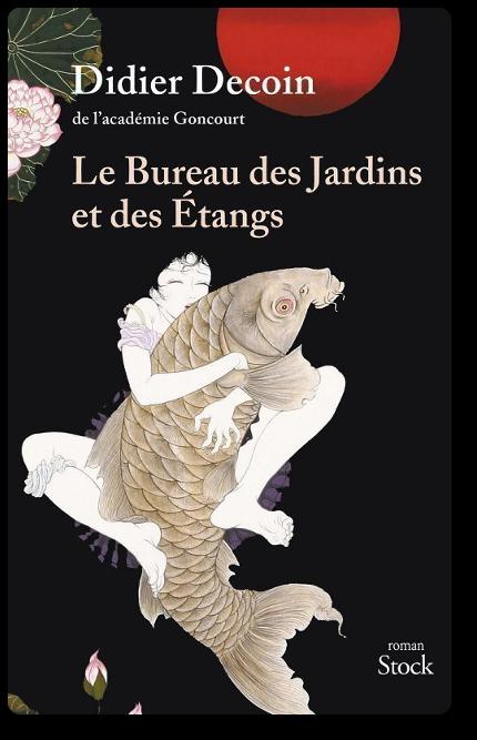 Le Bureau des Jardins et des Étangs 2017 - Didier Decoin