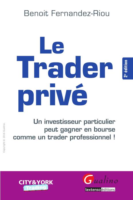 télécharger Le trader privé 2e édition. Gualino