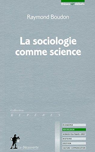 télécharger La sociologie comme science – Raymond Boudon