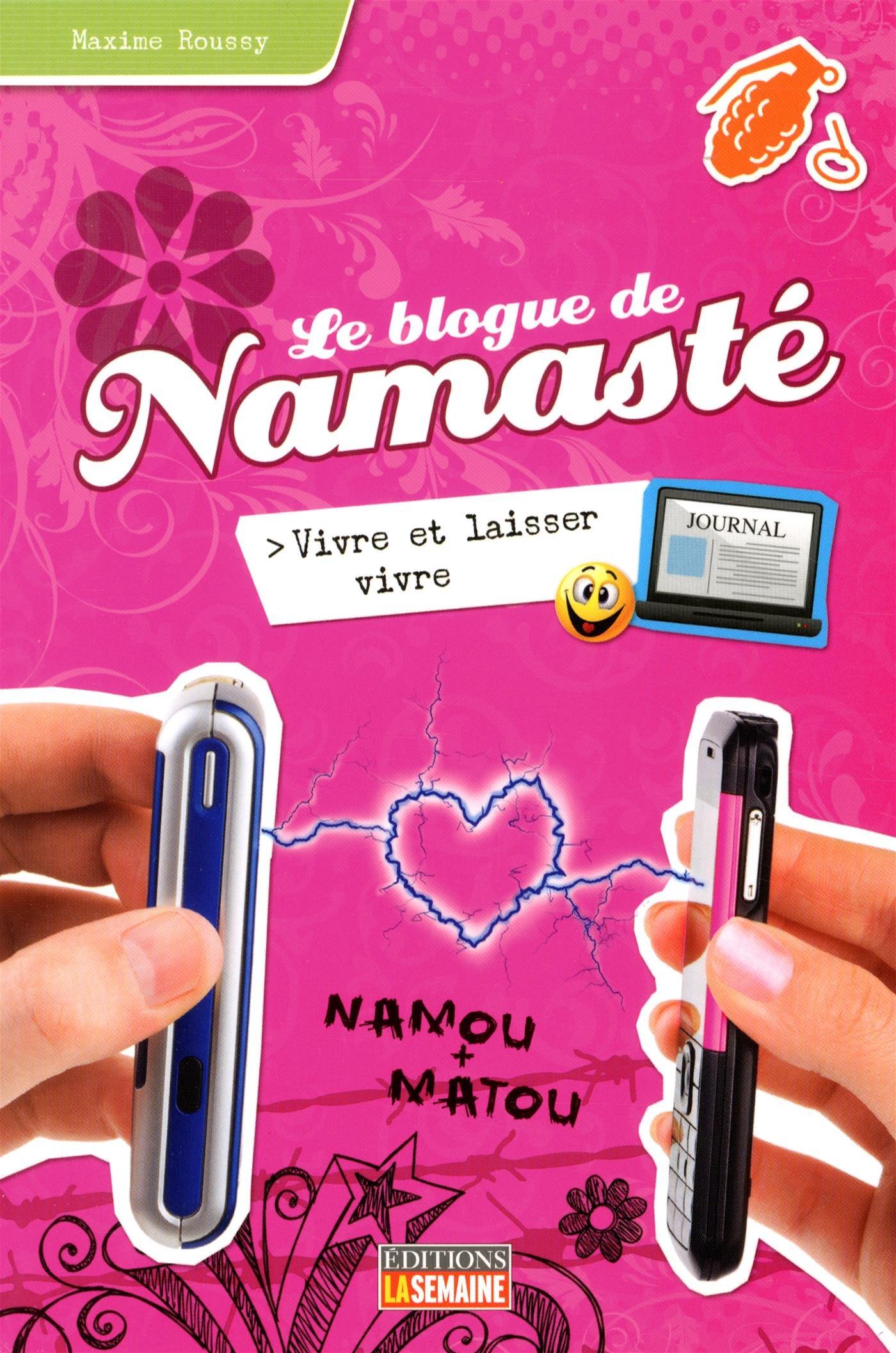 télécharger Le blogue de Namasté - Tome 9: Vivre et laisser vivre