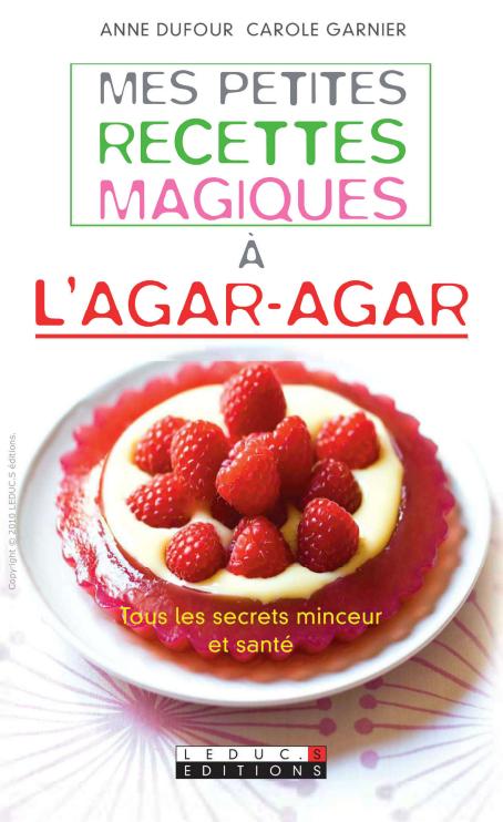télécharger Mes petites recettes magiques à l'Agar-Agar