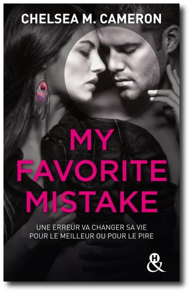 [New Adult] Chelsea M. Cameron - My Favorite Mistake - Intégrale 5 Episodes (epub) (2017)