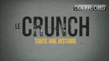 Le Crunch toute une histoire