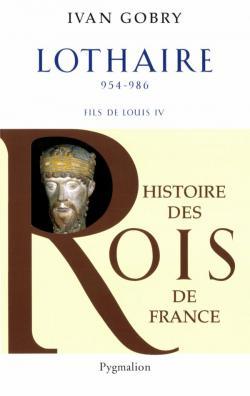 Histoire Des Rois De France de Ivan Gobry Pack 3