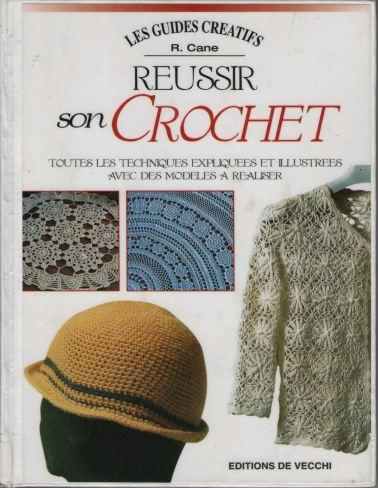 télécharger Reussir son crochet - R Cane