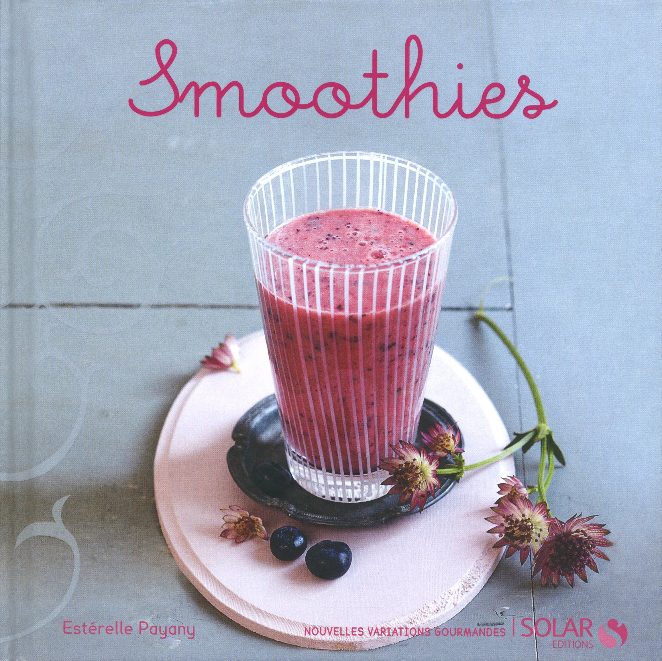 Smoothies : Nouvelles variations gourmandes Solar