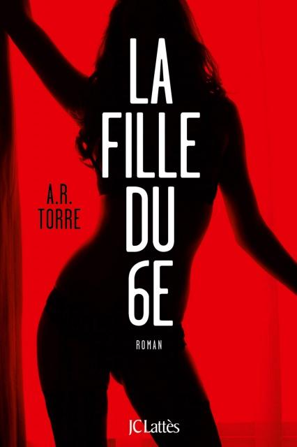 La Fille Du 6E - A.R. Torre 2017