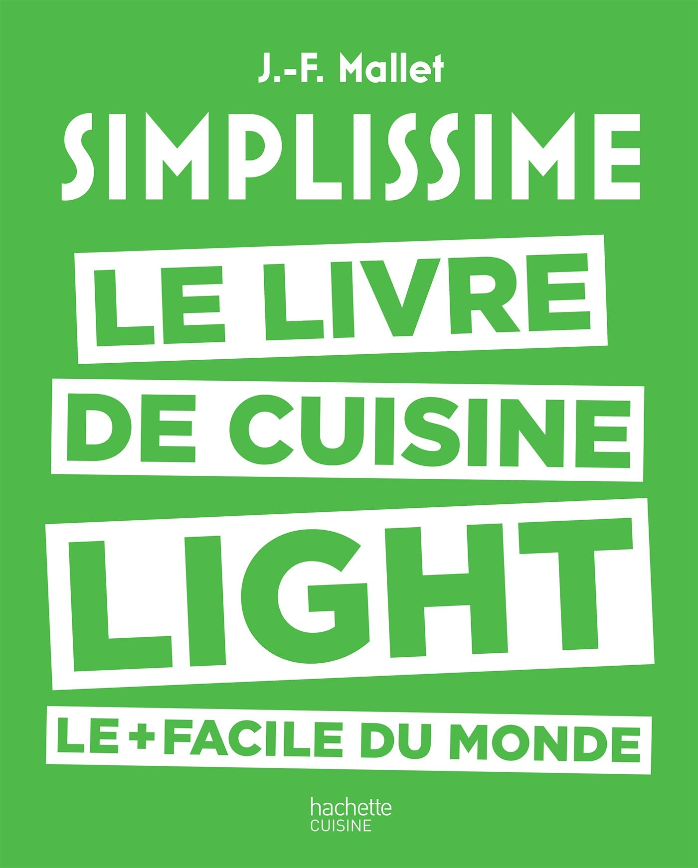 Simplissime light : Le livre de cuisine light le plus facile du monde (2016)
