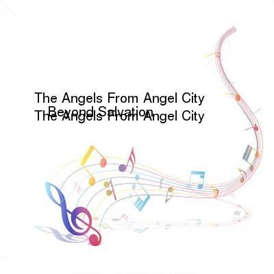 SceneHdtv Download Links for The_Angels_From_Angel_City-Beyond_Salvation-(CDP32_1677-2)-CD-FLAC-1990-RUiL