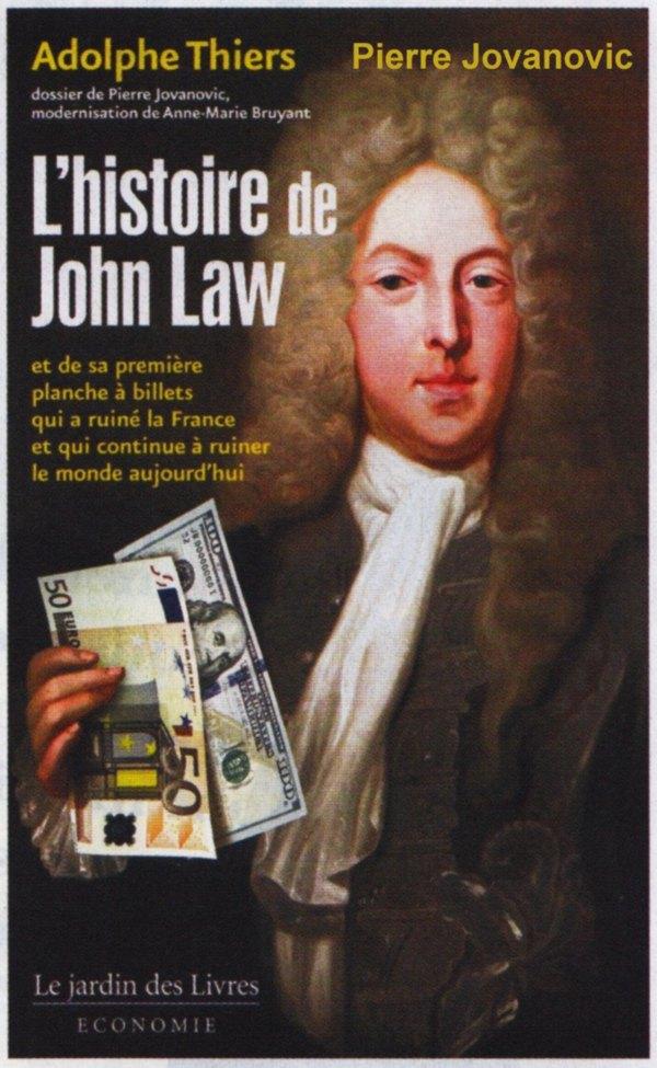L'histoire de John Law - Pierre Jovanovic