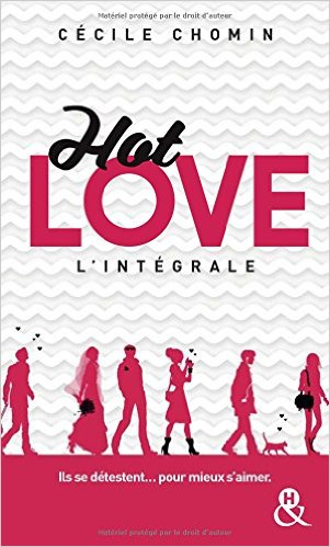 Hot Love Challenge Intégral 3 Tomes - Cécile Chomin 2017